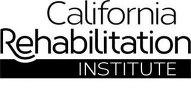 CALIFORNIA REHABILITATION INSTITUTE
