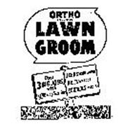 ORTHO LAWN GROOM DOES 3 BIG JOBS WITH ONE APPLICATION FEEDS YOUR LAWN! KILLS WEEDS! CONTROLS INSECTS!