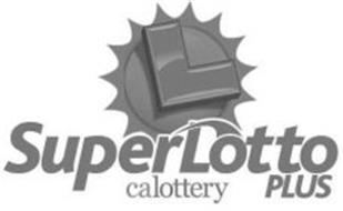 L CALOTTERY, SUPERLOTTO PLUS Trademark of California State Lottery