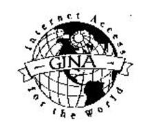 GINA INTERNET ACCESS FOR THE WORLD
