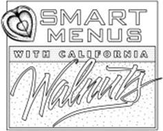 SMART MENUS WITH CALIFORNIA WALNUTS
