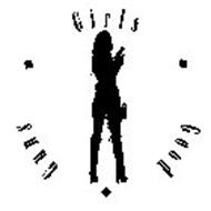 GUNS GIRLS GOOD