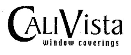 CALI VISTA WINDOW COVERINGS