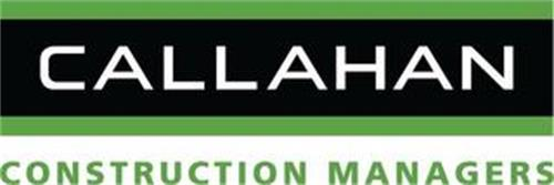 CALLAHAN CONSTRUCTION MANAGERS