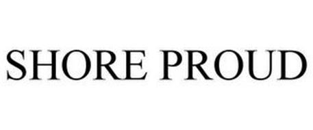 SHORE PROUD