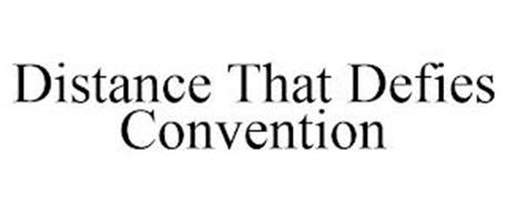 DISTANCE THAT DEFIES CONVENTION