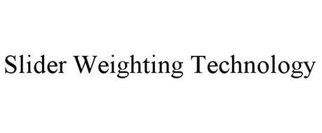 SLIDER WEIGHTING TECHNOLOGY