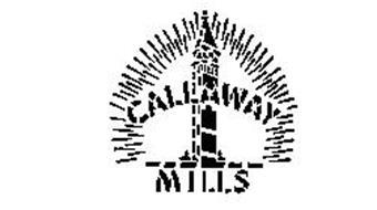CALLAWAY MILLS