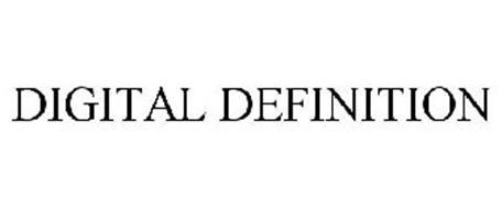 DIGITAL DEFINITION