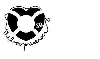 XO THE LOVE PRESERVER