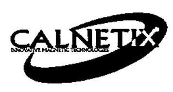 CALNETIX INNOVATIVE MAGNETIC TECHNOLOGIES