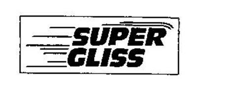 SUPER GLISS