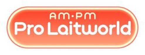 AM · PM PRO LAITWORLD