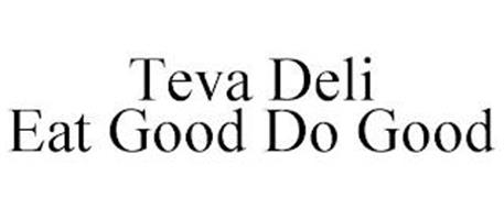 TEVA DELI EAT GOOD DO GOOD
