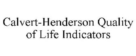 CALVERT-HENDERSON QUALITY OF LIFE INDICATORS