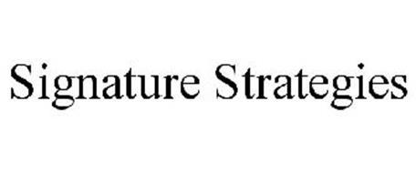 SIGNATURE STRATEGIES