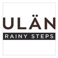 ULAN RAINY STEPS