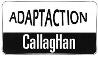 ADAPTACTION CALLAGHAN