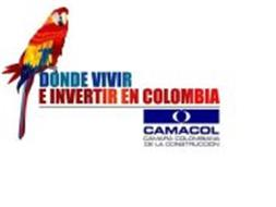 DONDE VIVIR E INVERTIR EN COLOMBIA CAMACOL CÁMARA COLOMBIANA DE LA CONSTRUCCIÓN