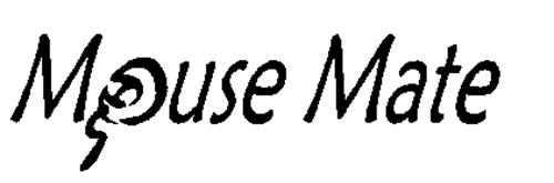 MOUSE MATE
