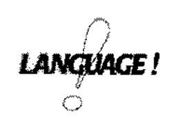 LANGUAGE !
