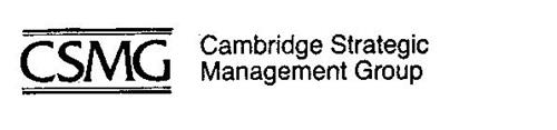 CSMG CAMBRIDGE STRATEGIC MANAGEMENT GROUP