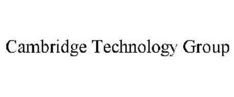 CAMBRIDGE TECHNOLOGY GROUP