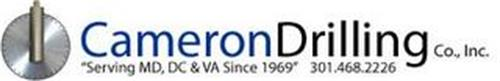 "CAMERON DRILLING CO., INC. ""SERVING MD, DC & VA SINCE 1969"" 301.468.2226"
