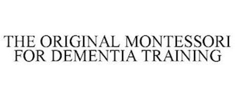 THE ORIGINAL MONTESSORI FOR DEMENTIA TRAINING