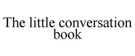 THE LITTLE CONVERSATION BOOK