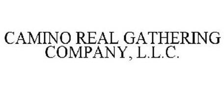 CAMINO REAL GATHERING COMPANY, L.L.C.