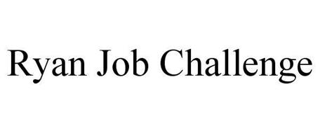 RYAN JOB CHALLENGE