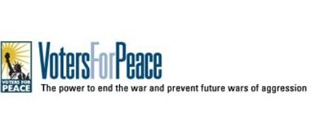 VOTERSFORPEACE VOTERSFORPEACE THE POWER TO END THE WAR AND PREVENT FUTURE WARS OF AGGRESSION