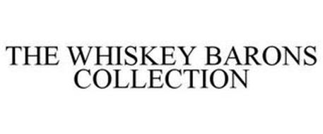 THE WHISKEY BARONS COLLECTION