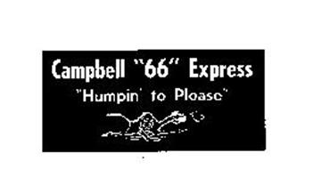 "CAMPBELL ""66"" EXPRESS ""HUMPIN' TO PLEASE"""
