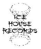 ICE HOUSE RECORDS