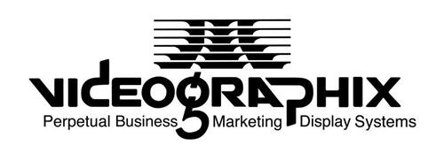 VIDEOGRAPHIX PERPETUAL BUSINESS MARKETING DISPLAY SYSTEMS