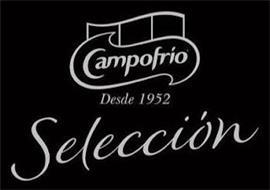 CAMPOFRIO DESDE 1952 SELECCION