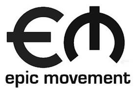 EPIC MOVEMENT EM