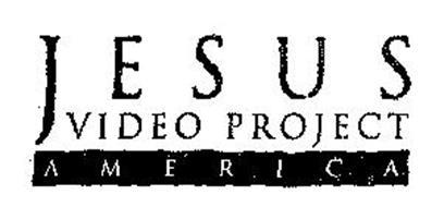 J E S U S VIDEO PROJECT A M E R I C A