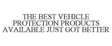 THE BEST VEHICLE PROTECTION PRODUCTS AVAILABLE JUST GOT BETTER