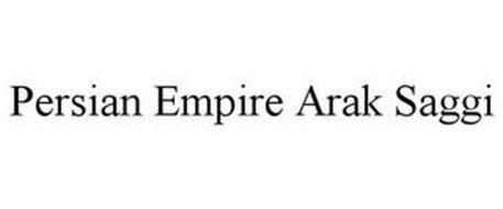 PERSIAN EMPIRE ARAK SAGGI