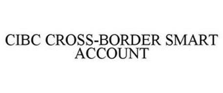 CIBC CROSS-BORDER SMART ACCOUNT
