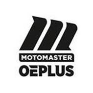 M MOTOMASTER OEPLUS