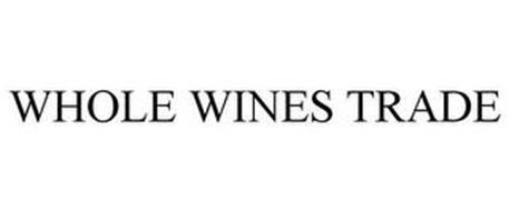 WHOLE WINE TRADE