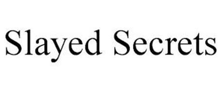 SLAYED SECRETS