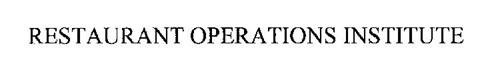 RESTAURANT OPERATIONS INSTITUTE