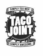 SIMPLY TEX MEX TACO JOINT SIMPLY AWESOME