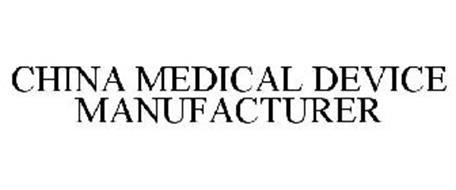 CHINA MEDICAL DEVICE MANUFACTURER