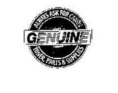 ALWAYS ASK FOR CANON GENUINE TONER, PARTS & SUPPLIES